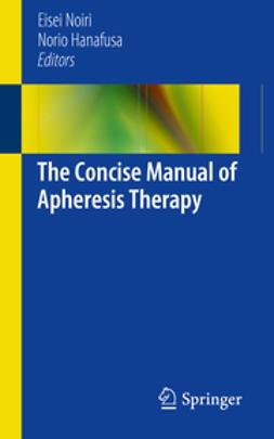 Noiri, Eisei - The Concise Manual of Apheresis Therapy, ebook