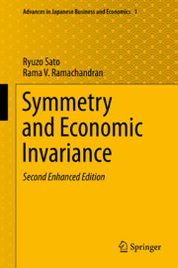 Sato, Ryuzo - Symmetry and Economic Invariance, ebook