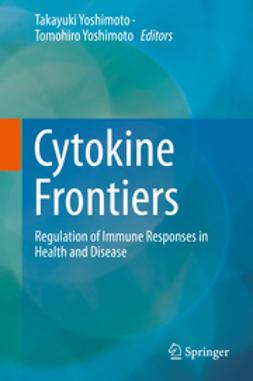 Yoshimoto, Takayuki - Cytokine Frontiers, ebook