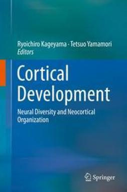 Kageyama, Ryoichiro - Cortical Development, ebook
