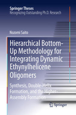 Saito, Nozomi - Hierarchical Bottom-Up Methodology for Integrating Dynamic Ethynylhelicene Oligomers, ebook
