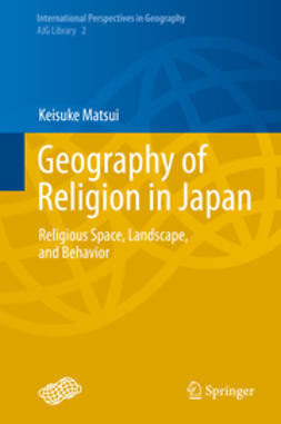 Matsui, Keisuke - Geography of Religion in Japan, ebook