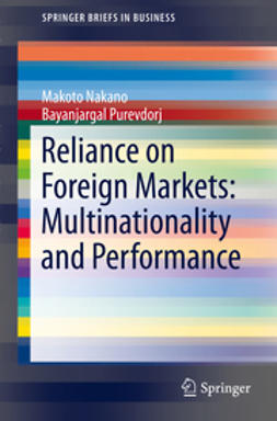 Nakano, Makoto - Reliance on Foreign Markets: Multinationality and Performance, ebook