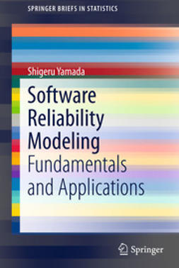 Yamada, Shigeru - Software Reliability Modeling, ebook