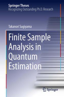 Sugiyama, Takanori - Finite Sample Analysis in Quantum Estimation, ebook
