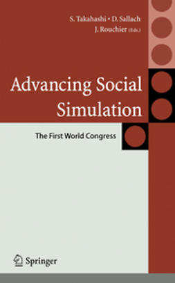 Rouchier, Juliette - Advancing Social Simulation: The First World Congress, ebook