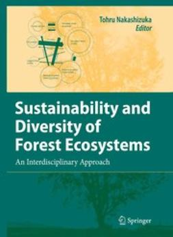 Nakashizuka, Tohru - Sustainability and Diversity of Forest Ecosystems, ebook