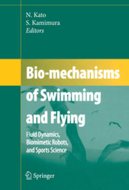 Kamimura, Shinji - Bio-mechanisms of Swimming and Flying, ebook