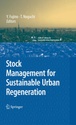 Fujino, Y. - Stock Management for Sustainable Urban Regeneration, ebook