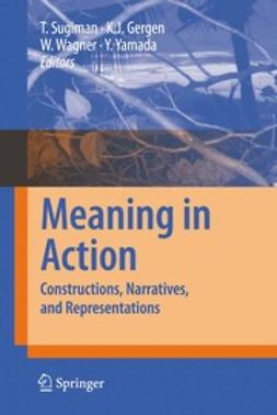Gergen, Kenneth J. - Meaning in Action, ebook