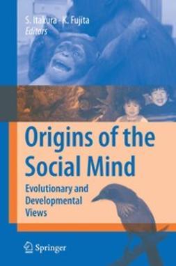 Fujita, Kazuo - Origins of the Social Mind, e-bok