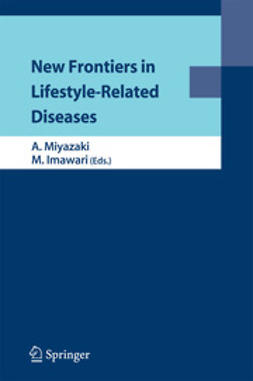 Miyazaki, Akira - New Frontiers in Lifestyle-Related Diseases, ebook