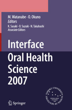 Okuno, Osamu - Interface Oral Health Science 2007, ebook