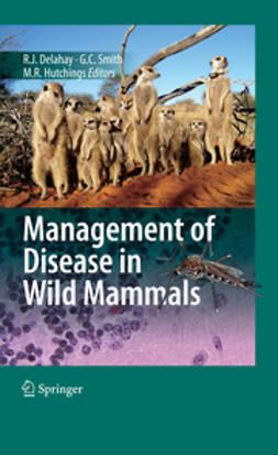 Delahay, Richard J. - Management of Disease in Wild Mammals, ebook