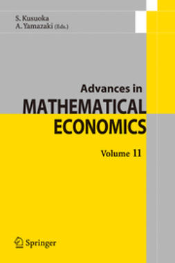 Kusuoka, S. - Advances in Mathematical Economics Volume 11, ebook