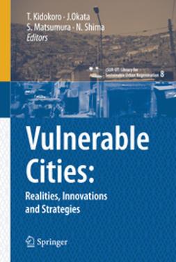 Kidokoro, Tetsuo - Vulnerable Cities: Realities, Innovations and Strategies, ebook