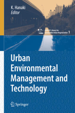 Hanaki, Keisuke - Urban Environmental Management and Technology, e-kirja