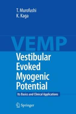 Kaga, Kimitaka - Vestibular Evoked Myogenic Potential, ebook