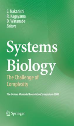 Kageyama, Ryoichiro - Systems Biology, e-kirja