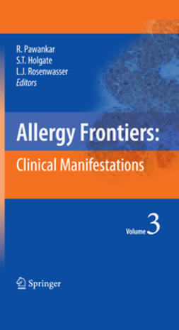 Holgate, Stephen T. - Allergy Frontiers: Clinical Manifestations, ebook