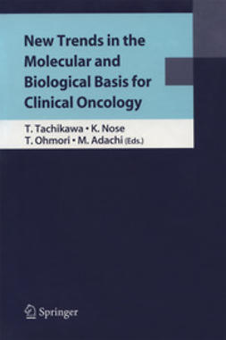 Tachikawa, Tetsuhiko - New Trends in the Molecular and Biological Basis for Clinical Oncology, ebook