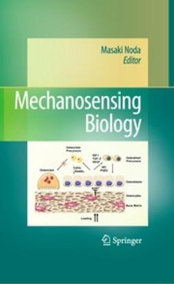 Noda, Masaki - Mechanosensing Biology, ebook