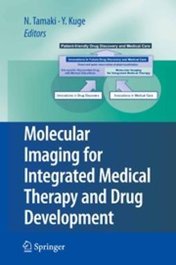 Tamaki, Nagara - Molecular Imaging for Integrated Medical Therapy and Drug Development, ebook