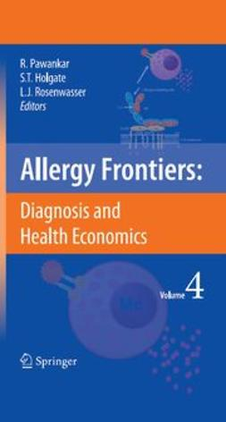 Pawankar, Ruby - Allergy Frontiers: Diagnosis and Health Economics, e-bok