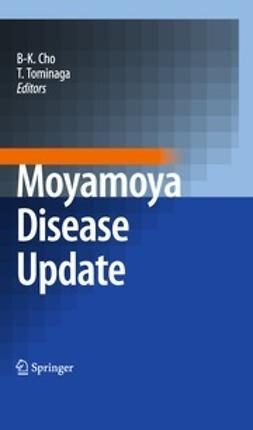 Cho, Byung-Kyu - Moyamoya Disease Update, ebook