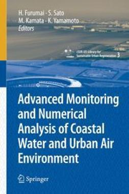 Furumai, H. - Advanced Monitoring and Numerical Analysis of Coastal Water and Urban Air Environment, ebook