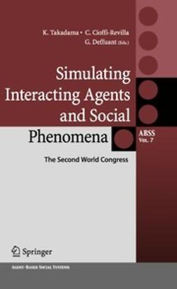 Takadama, Keiki - Simulating Interacting Agents and Social Phenomena, ebook