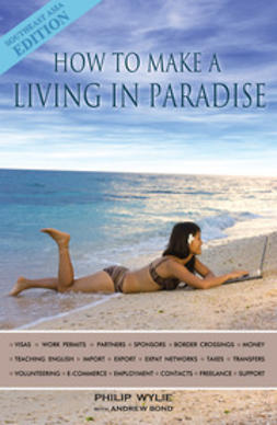 Wylie, Philip - How to Make a Living in Paradise, e-kirja