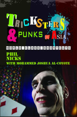 Nicks, Phil - Tricksters and Punks of Asia, e-kirja
