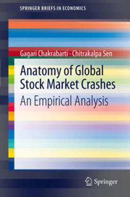 Chakrabarti, Gagari - Anatomy of Global Stock Market Crashes, ebook