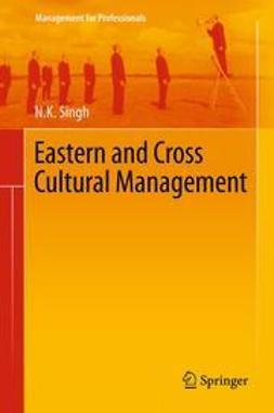 Singh, N. K. - Eastern and Cross Cultural Management, e-bok