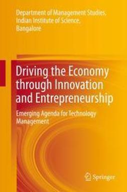 Mukhopadhyay, Chiranjit - Driving the Economy through Innovation and Entrepreneurship, e-bok