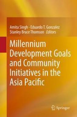 Singh, Amita - Millennium Development Goals and Community Initiatives in the Asia Pacific, ebook