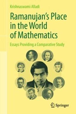Alladi, Krishnaswami - Ramanujan's Place in the World of Mathematics, ebook