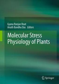 Rout, Gyana Ranjan - Molecular Stress Physiology of Plants, ebook