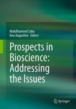 Sabu, Abdulhameed - Prospects in Bioscience: Addressing the Issues, ebook