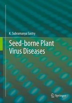 Sastry, K. Subramanya - Seed-borne plant virus diseases, ebook