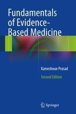 Prasad, Kameshwar - Fundamentals of Evidence Based Medicine, ebook
