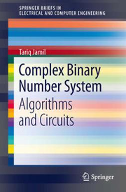 Jamil, Tariq - Complex Binary Number System, ebook