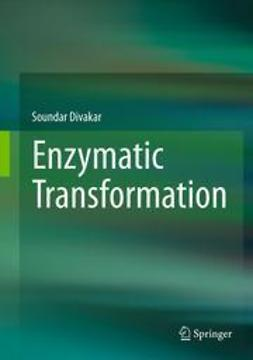 Divakar, Soundar - Enzymatic Transformation, ebook
