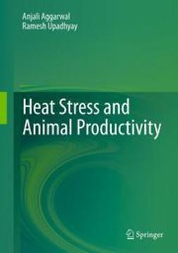 Aggarwal, Anjali - Heat Stress and Animal Productivity, ebook