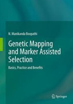 Boopathi, N.Manikanda - Genetic Mapping and Marker Assisted Selection, ebook