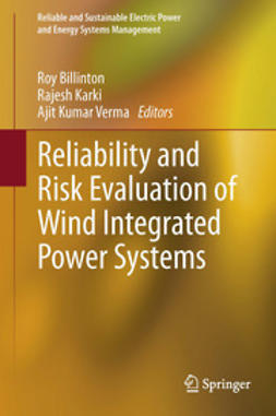 Billinton, Roy - Reliability and Risk Evaluation of Wind Integrated Power Systems, ebook