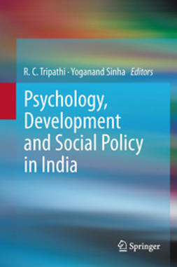 Tripathi, R. C. - Psychology, Development and Social Policy in India, ebook