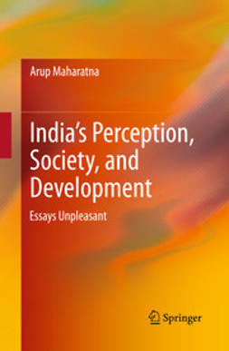 Maharatna, Arup - India's Perception, Society, and Development, ebook