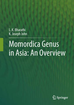 Bharathi, L.K. - Momordica genus in Asia - An Overview, ebook